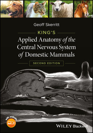 King's Applied Anatomy of the Central Nervous System of Domestic Mammals, 2nd Edition