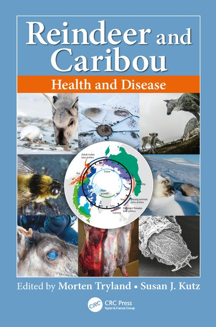 Reindeer and Caribou: Health and Disease, 1st Edition