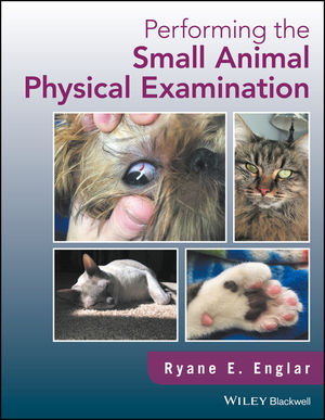 Performing the Small Animal Physical Examination