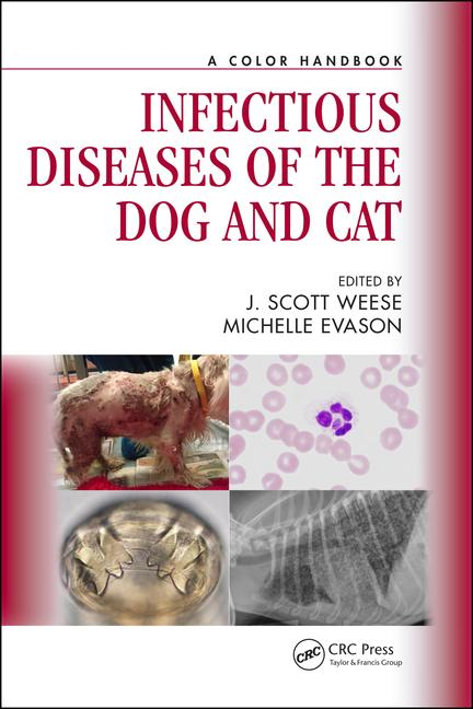 Infectious Diseases of the Dog and Cat: A Color Handbook,  1st Edition