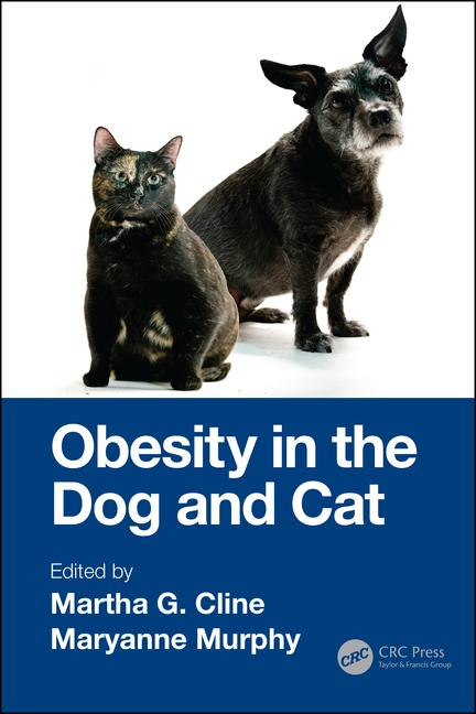 Obesity in the Dog and Cat, 1st Edition
